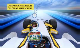 Copy of INDEPENDENCIA DE LAS COLONIAS AMERICANAS