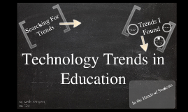 Copy of Educational Technology Trends