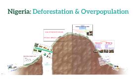 Nigeria: Deforestation & Overpopulation