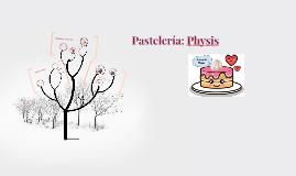 Pastelería: Physis