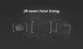 2014 Women's Market Strategy