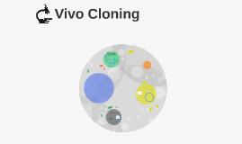 Vivo Cloning