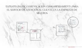 ESTRATEGIAS DE COMUNICACIÓN COMO HERRAMIENTA PARA EL SERVICI