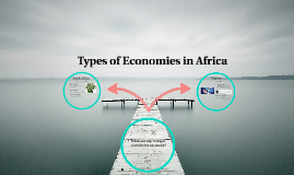 Types of Economies in Africa