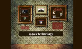 1950's Technology
