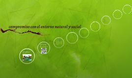 compromiso con el entorno natural y social