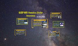 SLEEP OUT: Homeless Shelter Awarness