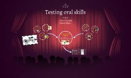 Testing oral skills