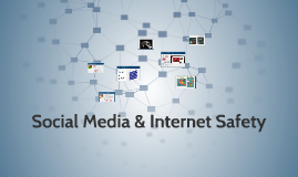 Social Media & Internet Safety