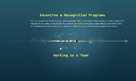 Incentive & Recognition