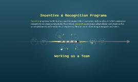 Incentive & Recognition