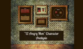 12 angry men character analysis essay