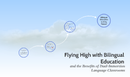 Flying High with Bilingual Education