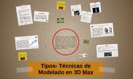 Copy of Tipos- Técnicas de Modelado en 3D Max