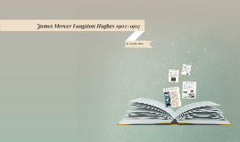 Langston Hughes 1902-1967
