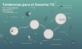 Tendencias para el Docente TIC