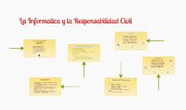 La Informatica y la Responsabilidad Civil