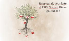 Raportul de activitate al CDS, Scacun Diana, grad didactic I