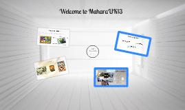 MaharaUK13 Welcome