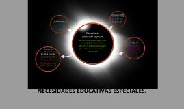 NECESIDADES EDUCATIVAS ESPECIALES.