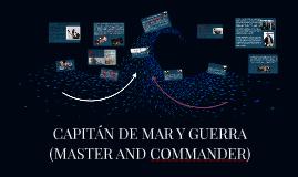 CAPIAN DE MAR Y GUERRA