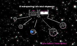 Copy of El màrqueting i els seus elements.