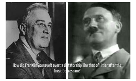 franklin roosevelt and adolf hitler essay Fdr vs hitler in the movie hitler vs fdr by bill moyers expresses franklin delano roosevelt and adolf hitler were entirely different in their state of.