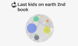 Last kids on earth 2nd book
