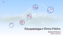 Psicopatologia e Clínica Pública