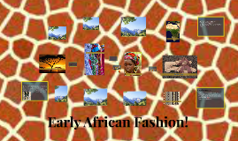 Early African Fashion!