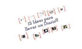 12 Ideas para Llevar un Diario