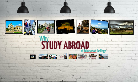 Copy of Why Study Abroad at Edgewood College?