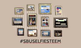 Copy of #SBUSELFIESTEEM