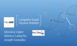 Campaña Social Vacuna Antiden