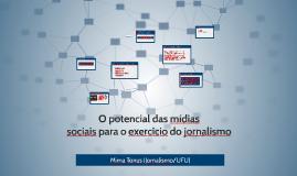 O potencial das mídias sociais para o exercício do jornalismo