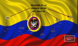 Copy of Colombia en la primera mitad del siglo XX