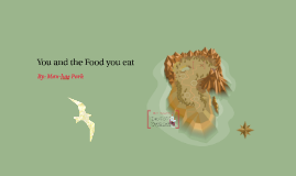 You and the Food you eat