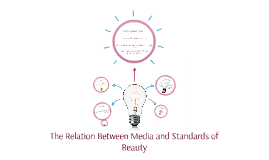 The Realtion Between Media and Standards of Beauty