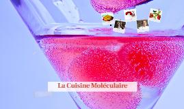 Copy of La Cuisine Moléculaire