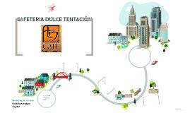 Copy of CAFETERIA DULCE TENTACIÓN