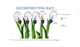 Deconstructing Race Training 2016
