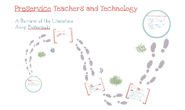Literature Review Presentation: Preservice Teachers and Technology