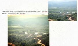 Medida Cautelar 121-11 a favor de 14 comunidades Maya Q eqch