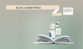 BANK CORRUPTION