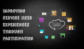 Improving Service user Participation