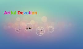 Copy of Artful Devotion