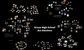Copy of Frisco High School Art Electives