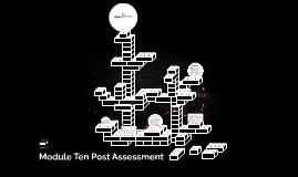 Module Ten Post Assessment