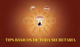 TIPS BÁSICOS DE TODA SECRETARIA