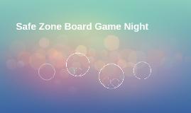 Safe Zone Board Game Night